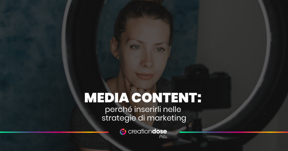 media-content-perché-utilizzarli-nelle-strategie-di-marketing